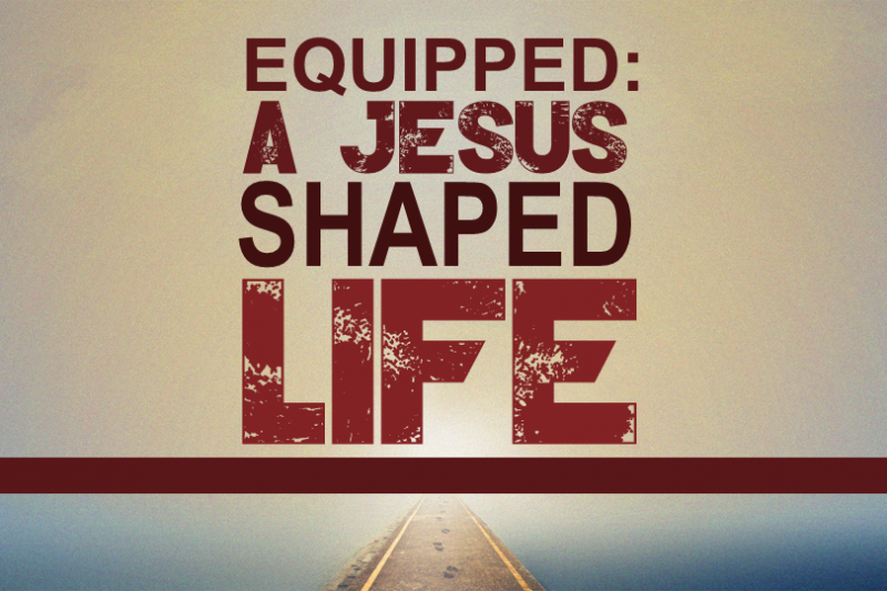 A JESUS SHAPED LIFE
