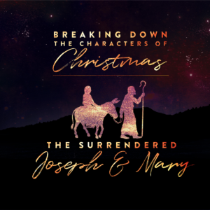 Breaking Down the Characters of Christmas: The Surrendered