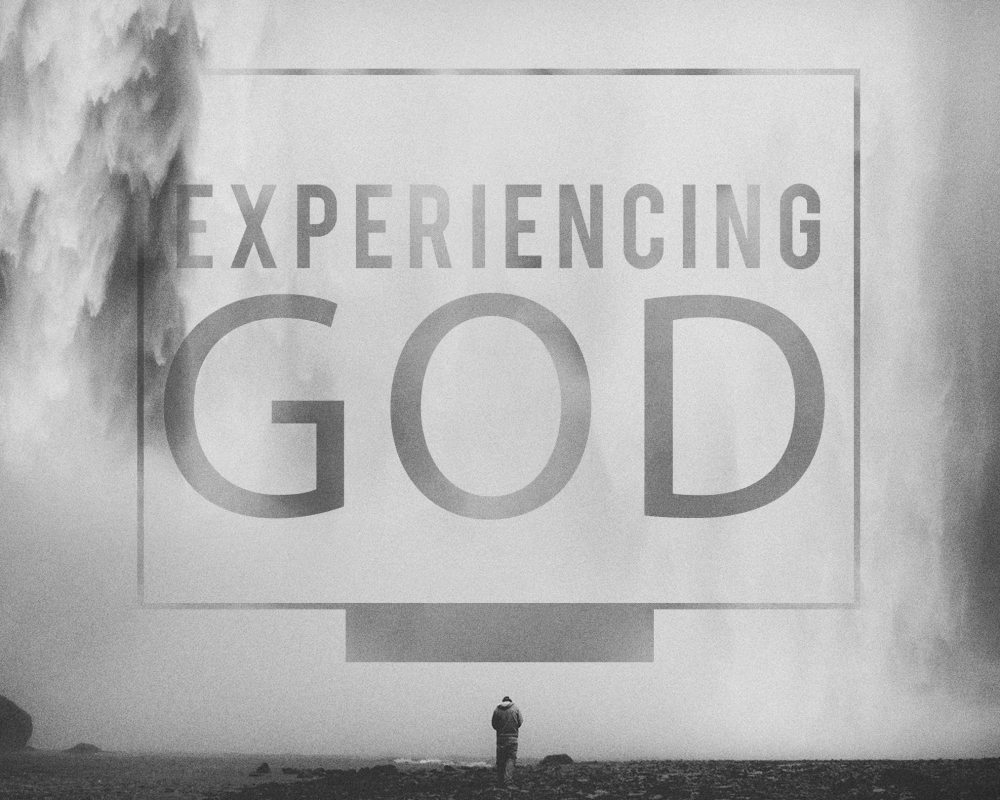 Experience A Life-Giving God