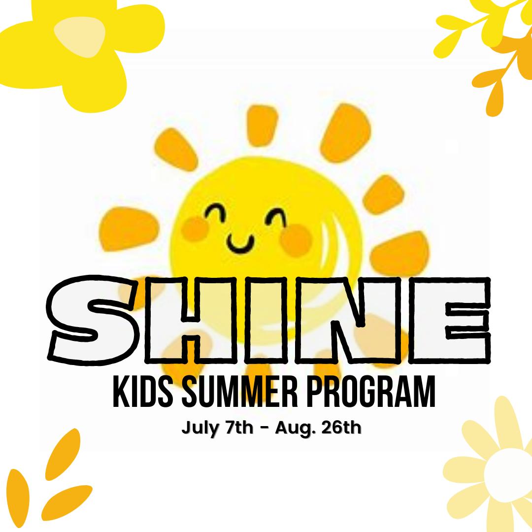 SHINE Kids & Teens Summer Program